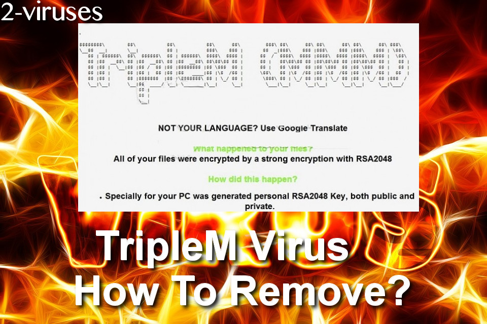 TripleM Virus How To Remove